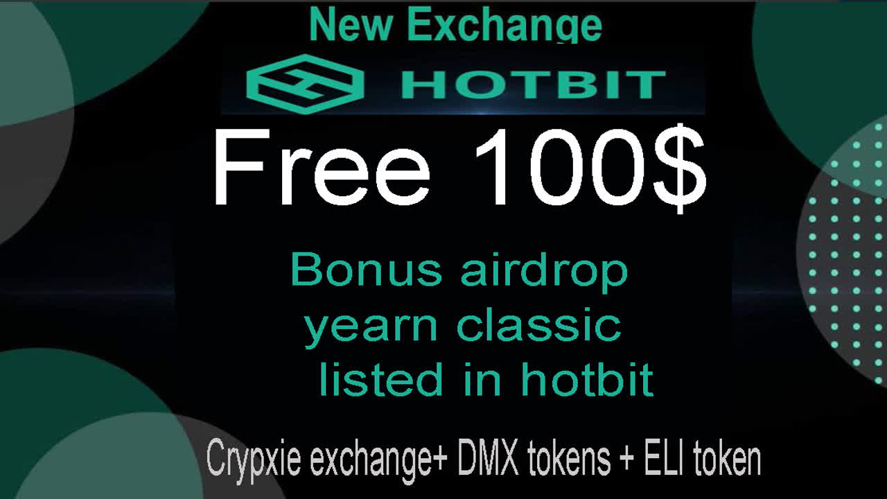 free 100$ Bonus airdrop yearn classic listed in hotbit