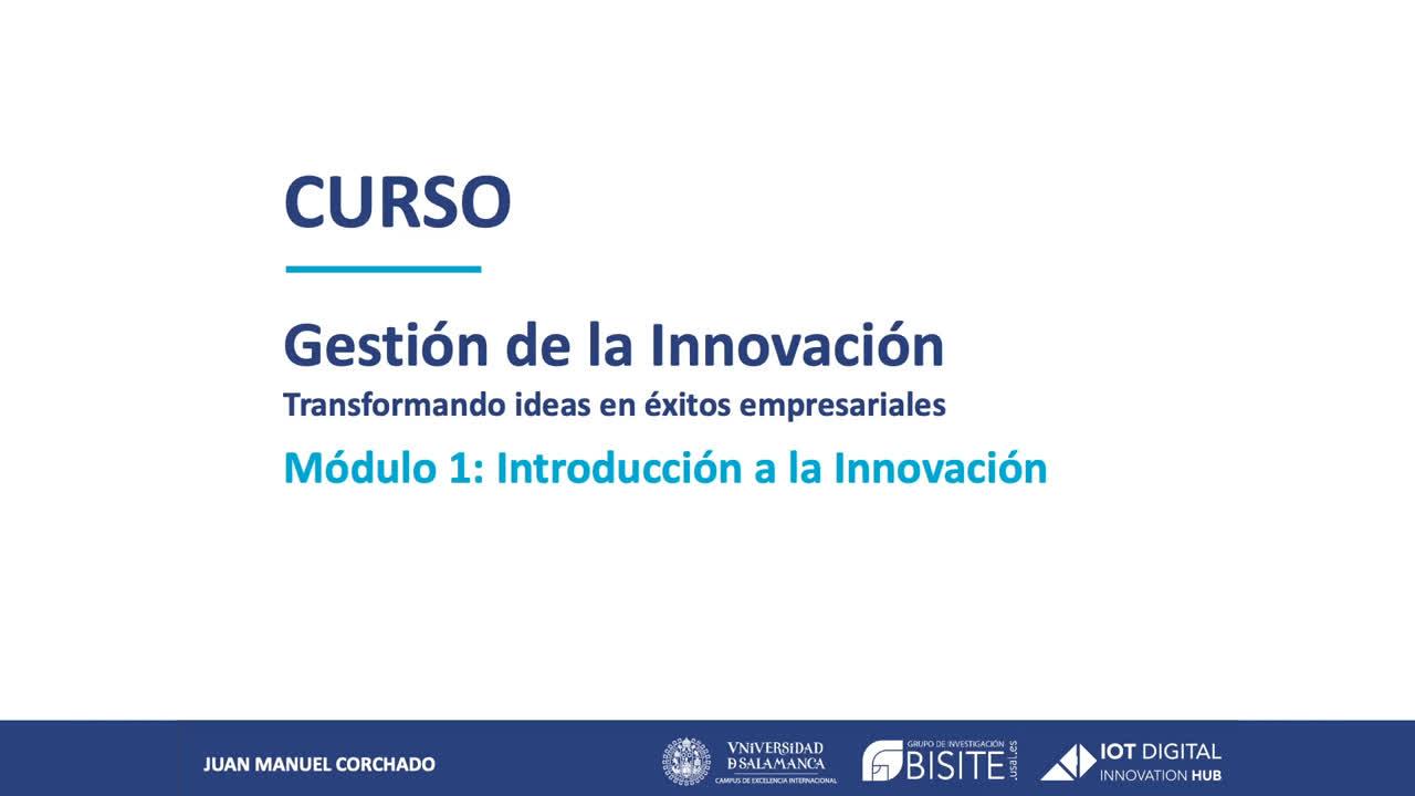 ¿Por qué debemos innovar? - Gestión de la Innovación: Módulo 1
