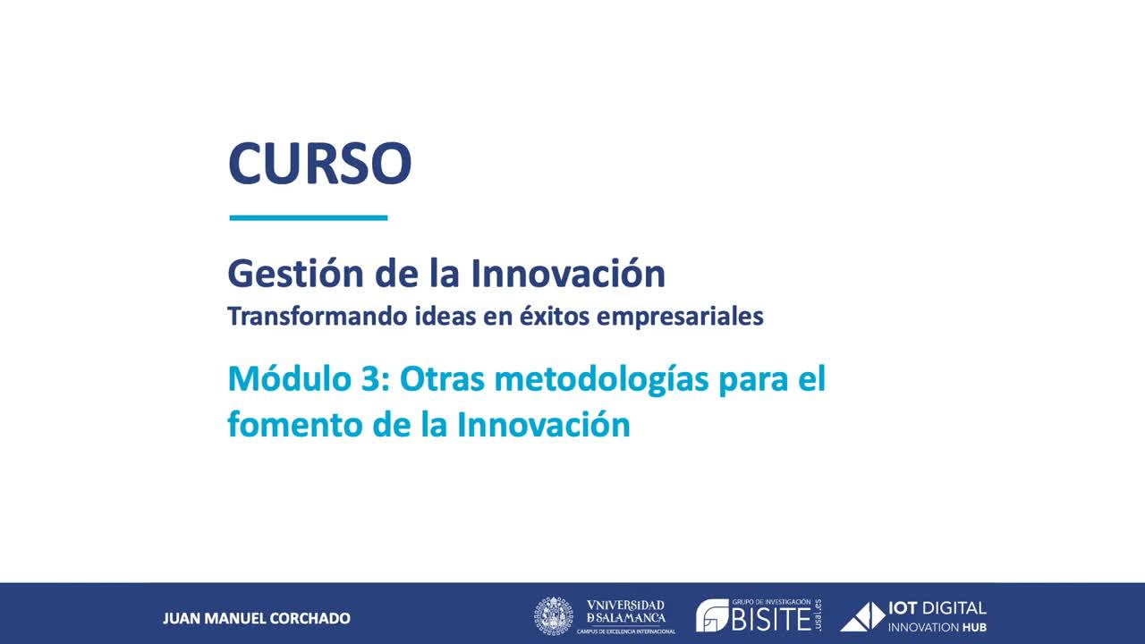 ¿Cómo innovar rápidamente y con los mínimos costes? - Gestión de la Innovación: Módulo 3