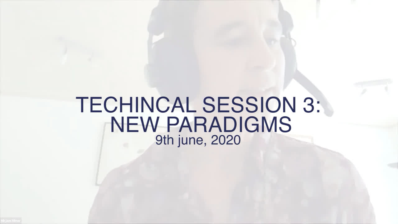 Technical Session 3: New paradigms