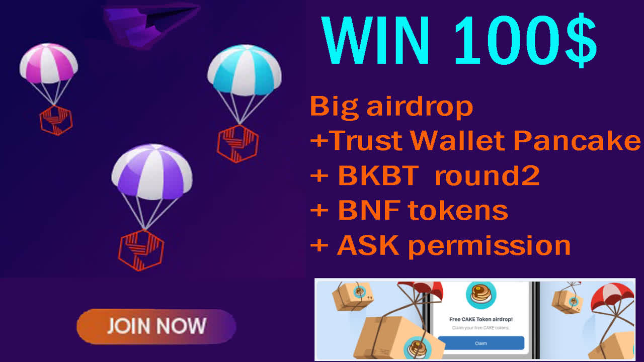 free 100$ Big airdrop Trust Wallet Pancake + BKBT round2 + BNF tokens + ASK permission