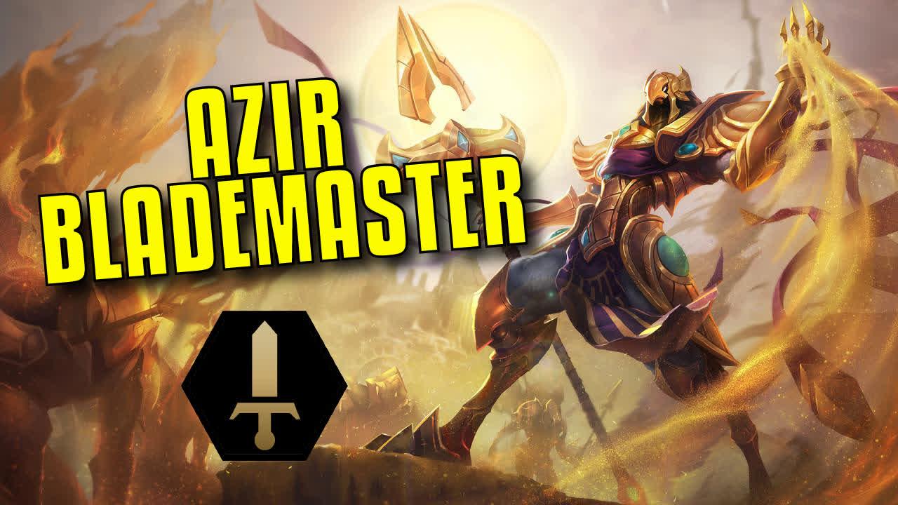 Blademaster Summoners! AZIR!