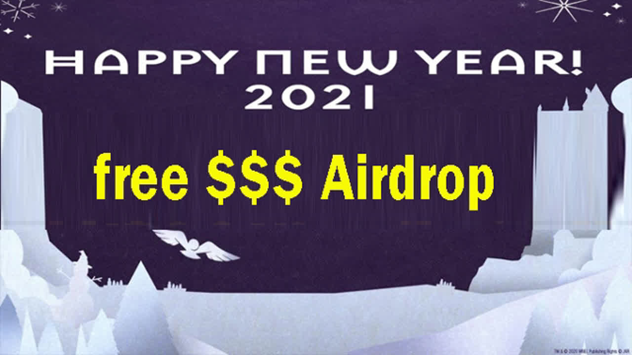 free 100$ Airdrop happy new year 2021