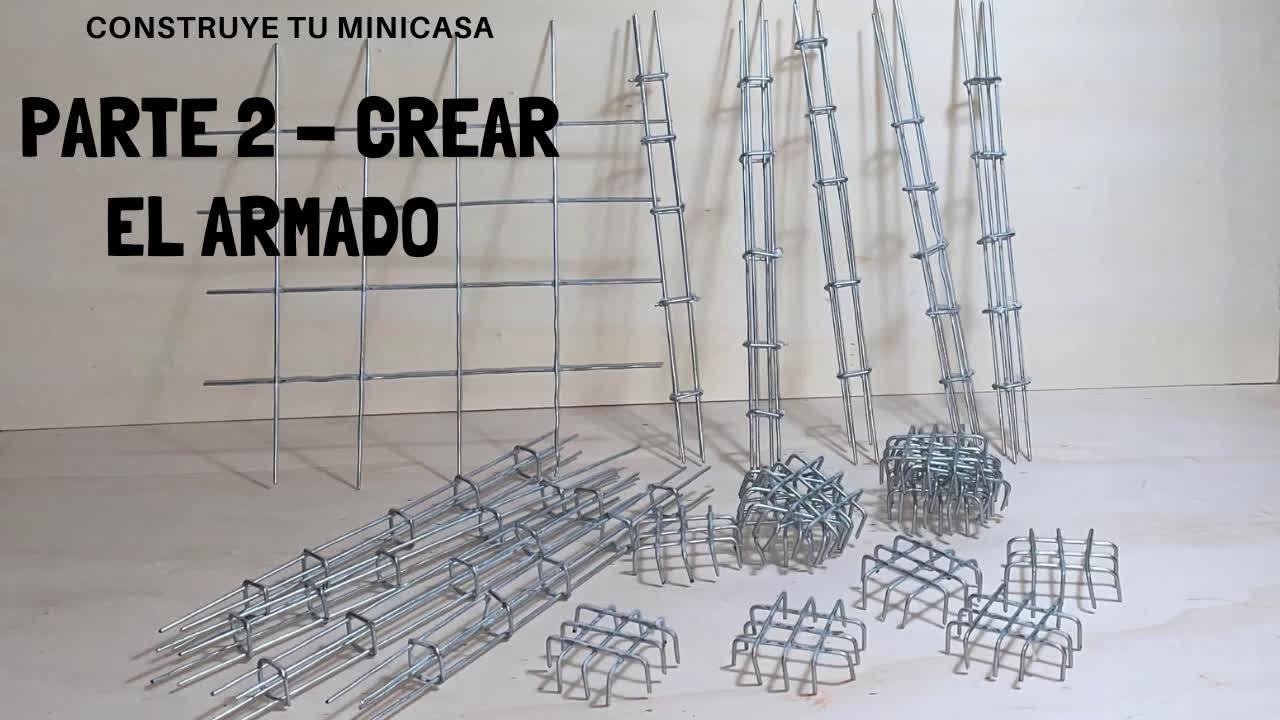 Construye tu MINI CASA - Parte 2 - Cómo crear el ARMADO de columnas y suelo