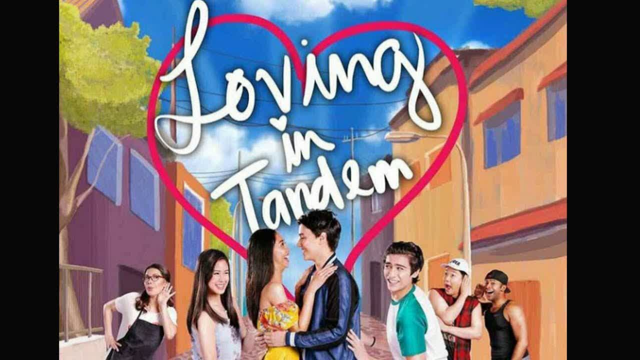 Watch Loving In Tandem (2017) Full Pinoy Movies