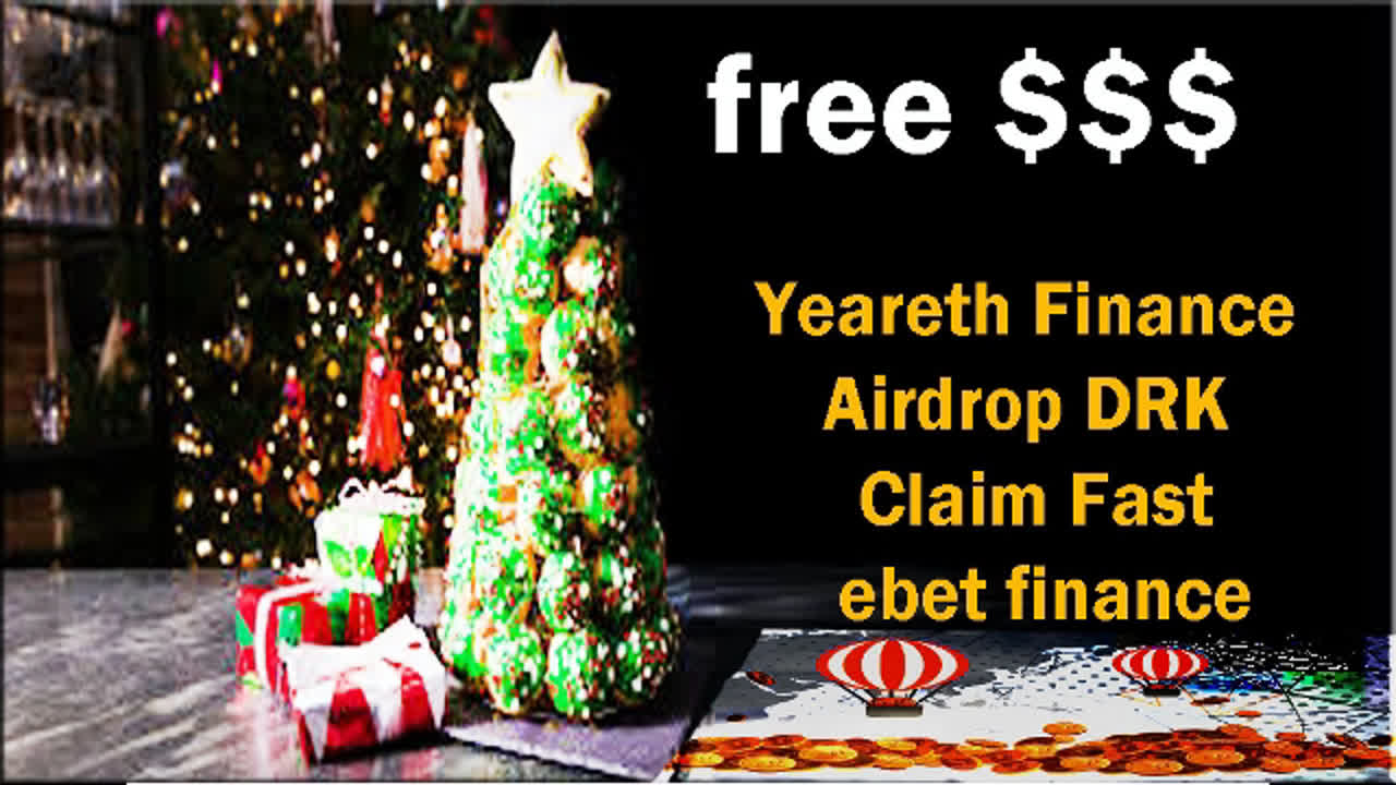 free 100$ Yeareth Finance Airdrop DRK Claim Fast ebet finance