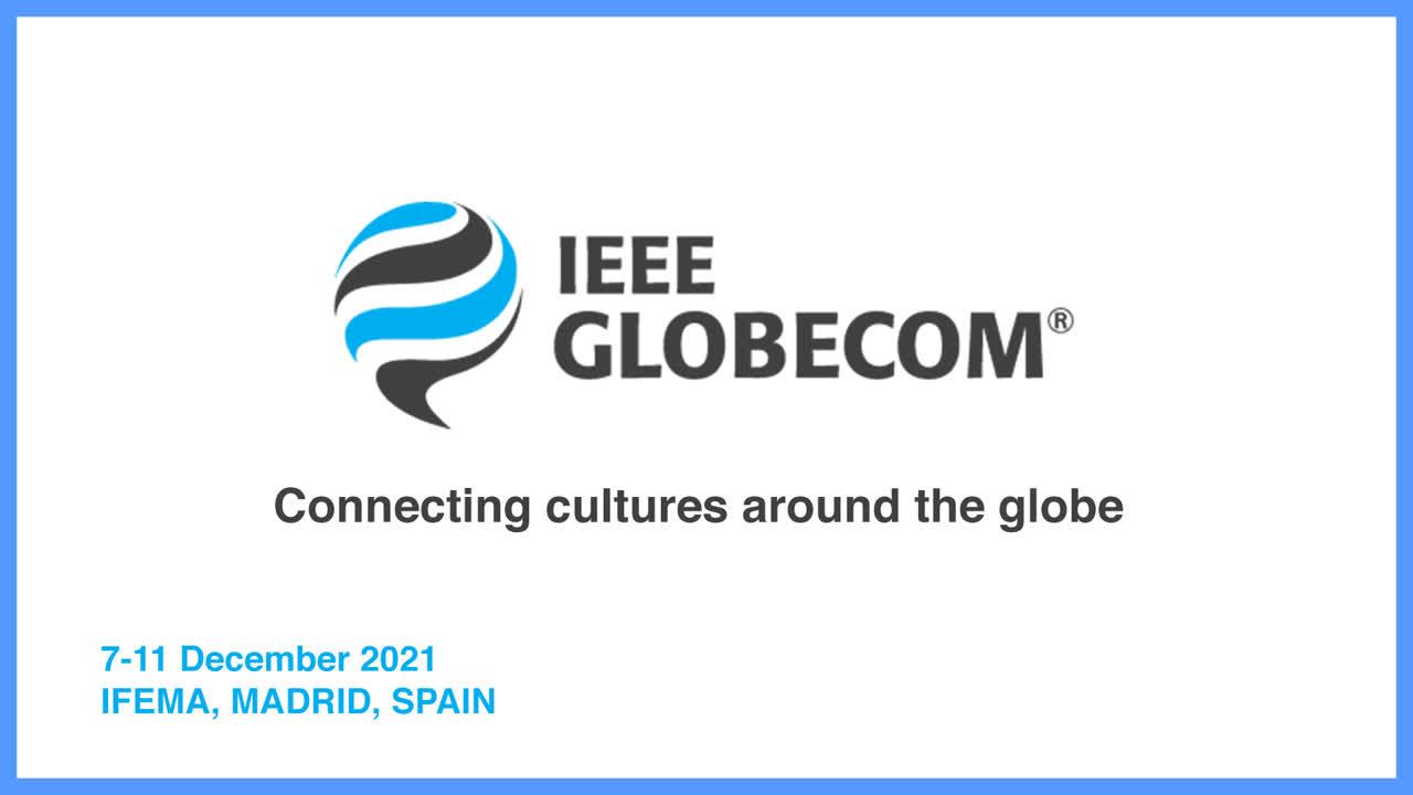 IEEE GLOBECOM 2021