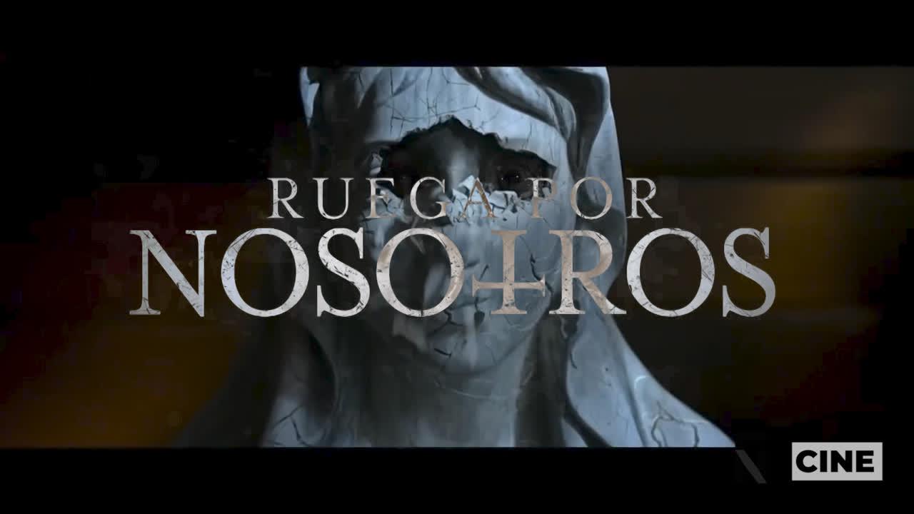 Trailer - Ruega por nosotros