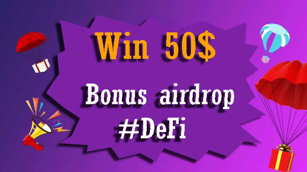 free 50$ Bonus airdrop DeFi