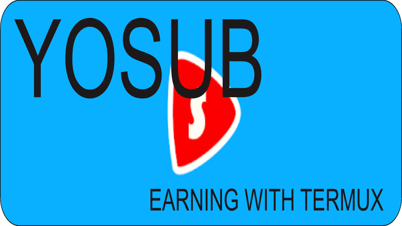 Yosub - earning Coins With Termux